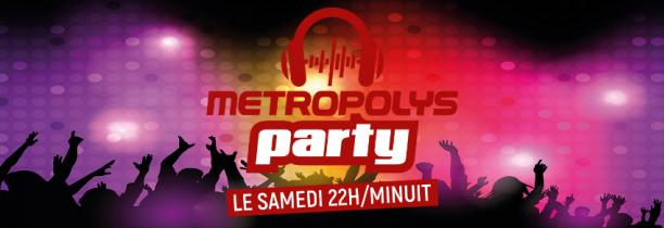 METROPOLYS PARTY 21 SEPTEMBRE 2019