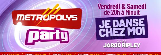 METROPOLYS PARTY 25 avril 2020 22H - 00H