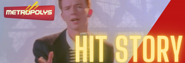 "Rick Astley : le succès fulgurant de ""Never donna give you up"""